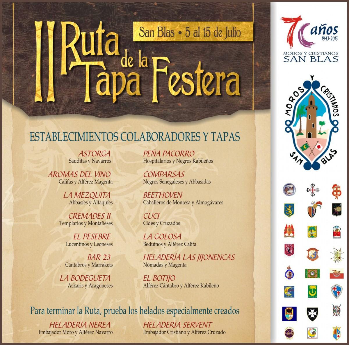II Ruta de Tapas Festera.Del 5 al 15 de Julio- Moros y Cristianos del Barrio de San Blás