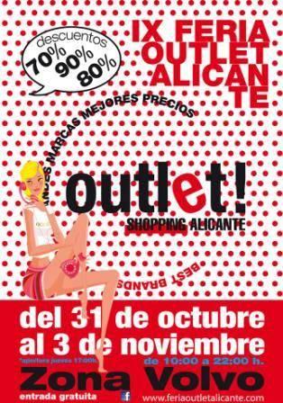 IX Feria Outlet Alicante. Del 31 de Octubre al 3 de Noviembre del 2013