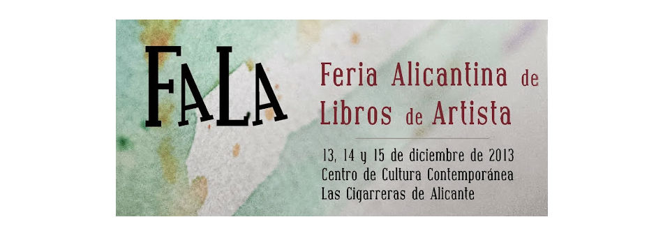 Feria Alicantina de Libros de Artista – FALA