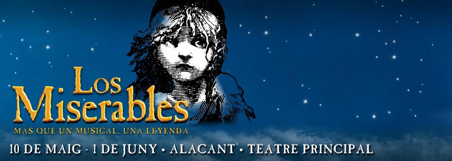 """Regala """"Los Miserables"""" El Musical en Alacant"""