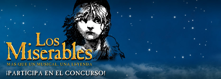 Alacant Turisme i  Stage et conviden a veure 'Los Miserables El Musical' al Teatre Principal