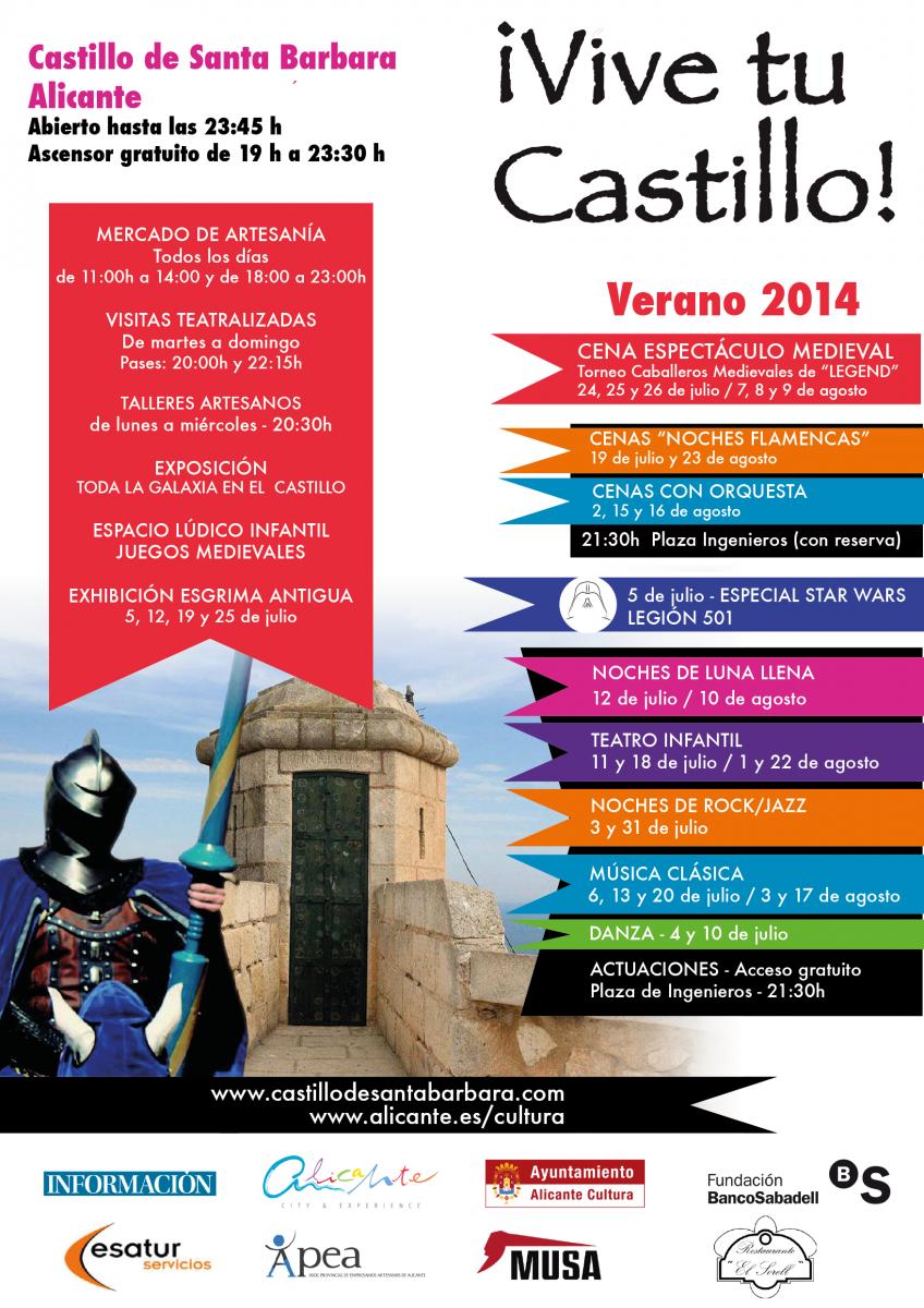 ¡Vive tu Castillo! En julio y Agosto del 2014 Alicante pone a tus pies el Castillo de Santa Bárbara.