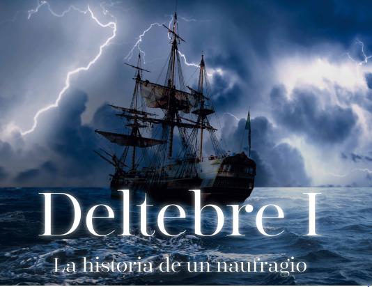 Visitas guiadas Deltebre I. Historia de un Naufragio