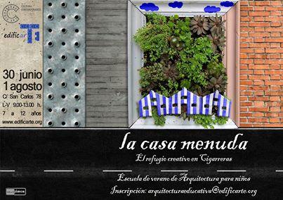 La casa menuda, Escuela de verano sobre arquitectura para niños en Inglés y Español. Las Cigarreras
