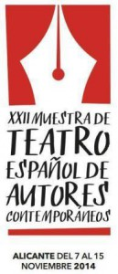 XXII Muestra de Teatro Autores Contemporáneos 2014 @ Alicante