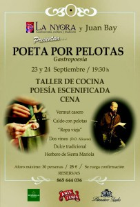 Poeta por Pelotas @ RESTAURANTE LA NYORA | Alicante | Comunidad Valenciana | España