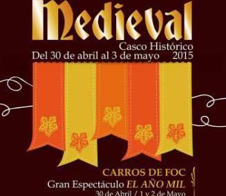Alicante Medieval 2015. Viaja hasta la Edad Media del 30 de abril al 3 de mayo 2015