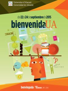 Bienvenida de la UA 2015/16. Participa en los eventos de bienvenida de la Universidad de Alicante @ Universidad de Alicante | San Vicente del Raspeig | Comunidad Valenciana | España