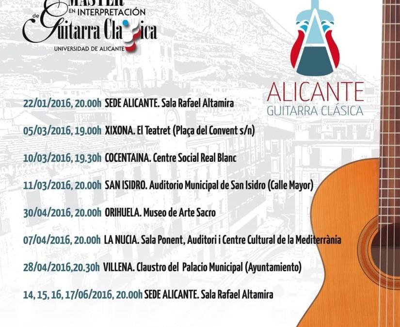 CONCIERTOS DE GUITARRA A CARGO DE LOS ALUMNOS DEL MÁSTER DE INTERPRETACIÓN DE GUITARRA CLÁSICA (UNIVERSIDAD DE ALICANTE)