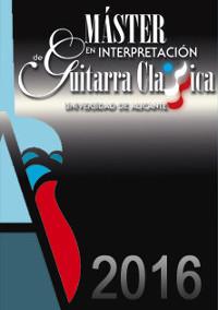 IV Master en Interpretación de Guitarra Clásica. Alicante acoge a los mejores intérpretes internacionales