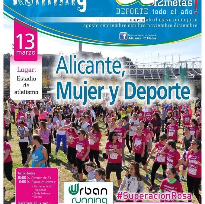 """Carrera """"Alicante, Mujer y Deporte"""" . Celebramos el Día Internacional de la Mujer haciendo deporte"""